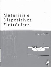 Materiais e Dispositivos Eletrônicos - Sergio Rezende