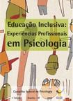 Educação Inclusiva: experiências profissionais em Psicologia