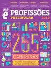 Revista Guia do Estudante - Profissões Vestibular (2016)
