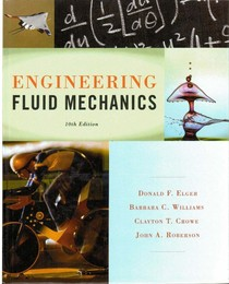 Engineering Fluid Mechanics 10th  Elger