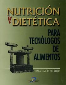Nutricion y Dietetica para tecnologos en alimentos