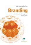 Branding: o manual para voce criar gerenciar e  avaliar marcas