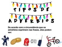 TIPOS DE ADVÉRBIOS