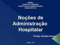 Noções de administração farmácia hospitalar