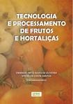 Tecnologia e processamento de frutas e hortaliças