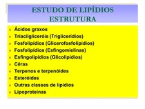 Lipideos Bioquímica E Biofísica B 2