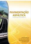 Pavimentação Asfáltica - Formação Básica para Engenheiros