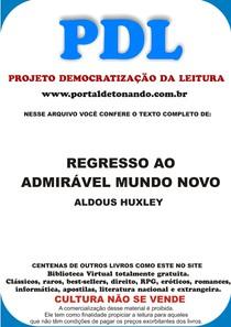 Aldous Huxley Regresso Ao Admiravel Mundo Novo Diversos 8