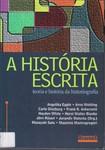 MALERBA, Jurandir (org.) A História Escrita  Teoria e História da Historiografia
