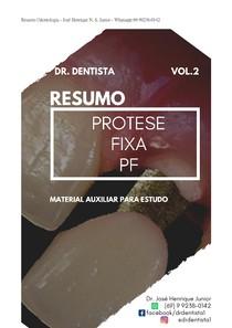 Resumo Protese Fixa PF- Protese Fixa - Odontologia