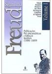 Sigmund Freud - (Obras Completas/Vol. I)Publicações pré psicanalíticas e esboços inéditos
