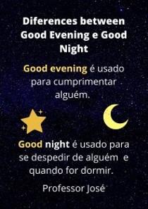 Good evening x Good night