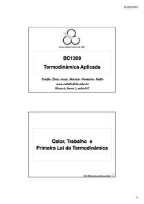 [Apostila] - Termodinâmica Aplicada - Aula 3 - Calor, Trabalho e Primeira Lei da termodinâmica - Profa. Dra. Ana Maria Pereira Neto