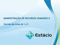 Administração de Recursos Humanos II Rev Aulas 01 a 05