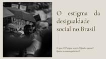 O estigma da desigualdade social no Brasil