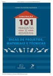 Livro - Construção 101 perguntas & resposta dicas de projetos materiais e técnicas