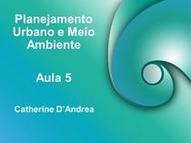 05   PLANEJAMENTO URBANO E MEIO AMBIENTE   Slides