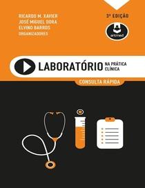 Laboratório na Prática Clínica, Consulta Rápida - Xavier - 3ª Edição