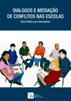 Diálogos_e_Mediação_de_Conflitos_nas_Escolas_-_Guia_Prático_para_Educadores