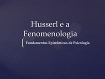 Husserl e a Fenomenologia