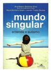 Ana Beatriz Barbosa Silva   Mundo Singular