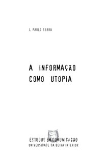 A informação como utopia
