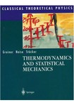 Themodynamics And Statistical Mechanics-Greiner-Neise- Stöcker