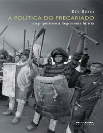 A Política do Precatriado (Ruy Braga)
