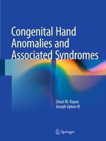 Congenital Hand Anomalies and Associated Syndromes Springer Verlag Berlin Heidelberg (2014)