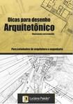 11 dicas para projetos arquitetônicos - Juliana Paixão