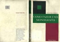 LIVRO Délcio Vieira Salomon - Como fazer uma monografia [Martins Fontes]