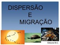 Aula 6 - Dispersão e migração