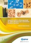 Manual de cultivo da cadeia alimentar para a larvicultura de peixes marinhos (IPIMAR)