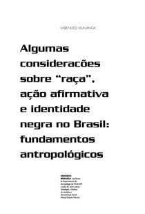 """Algumas consideracões sobre """"raça"""", ação afirmativa e identidade negra no Brasil: fundamentos antropológicos"""