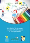 Referencias Tecnicas para Atuação de Psicólogas(os) na Educação Básica