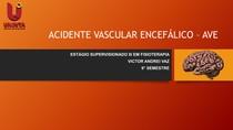 ACIDENTE VASCULAR ENCEFÁLICO AVE