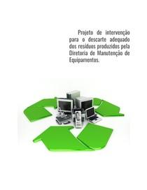 Descarte adequado dos resíduos produzidos pela Diretoria de Manutenção de Equipamentos