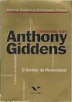GIDDENS, Anthony & PIERSON, Christopher - Conversas com Anthony Giddens