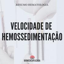VELOCIDADE DE HEMOSSEDIMENTAÇÃO