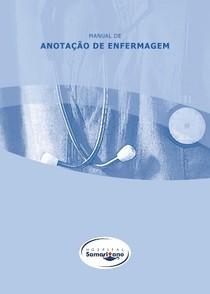Manual de Anotação de Enfermagem No Caminho da Enfermagem Lucas Fontes