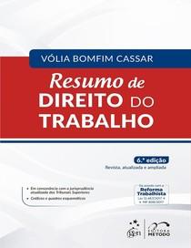 CASSAR, Vólia Bomfim Resumo de Direito do Trabalho (2018)