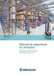 Manual de segurança no armazém Funcionamento, uso, revisão e manutenção de instalações de paletização convencional - PDF Free Download