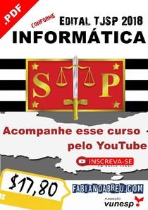 INFORMÁTICA PARA O TJ-SP 2018 (Prof Fabiano Abreu)