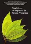 Guia Prático de requisição de Perícias Ambientais