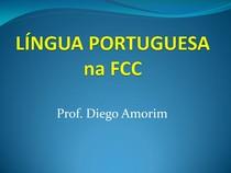 TEORIA PORTUGUÊS COM FOCO FCC