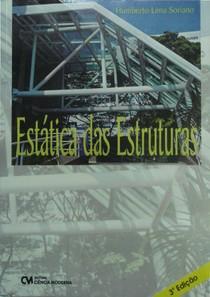Estática das Estruturas - Humberto Lima Soriano - 3ª Ed