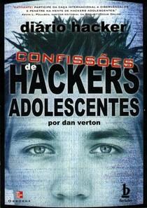 Confissões de Hackers Adolescentes