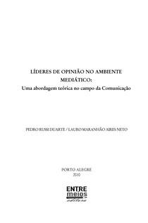 LÍDERES DE OPINIÃO NO AMBIENTE MIDIATICO