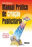 Manual de Criação Publicitária - Flávio Waiteman