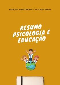 Resumo Psicologia e Educação